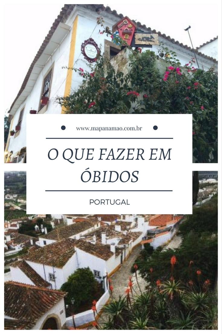 Descubra o que fazer em Óbidos, Portugal, neste nosso roteiro de um dia por uma das cidades medievais mais lindas e bem cuidadas que já visitamos.