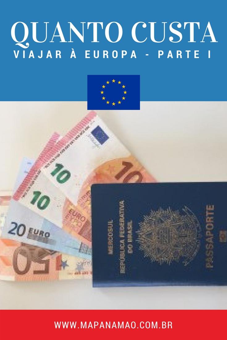 quanto custa viajar à europa