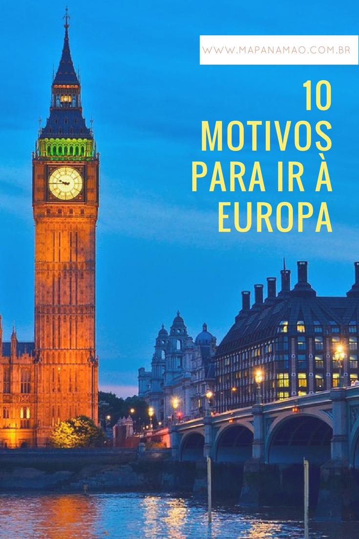 10 motivos para ir à Europa